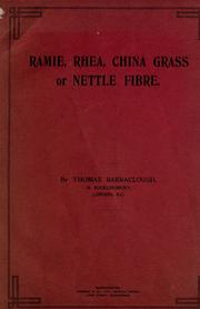 Cover of: Ramie, Rhea, China Grass or Nettle fibre