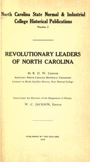 Revolutionary leaders of North Carolina by R. D. W. Connor