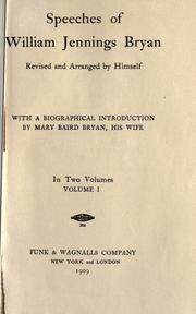 Cover of: Speeches of William Jennings Bryan, rev. and arranged by himself