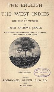 Cover of: The English in the West Indies: or, The bow of Ulysses