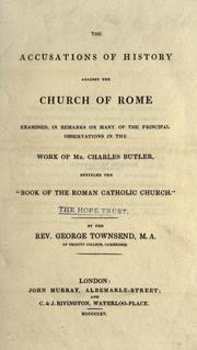 Cover of: The accusations of history against the Church of Rome | George Townsend