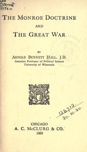 Cover of: The Monroe doctrine and the great war