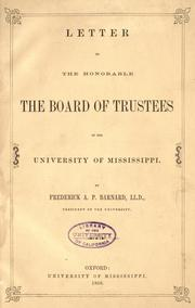 Cover of: Letter to the honorable, the Board of Trustees of the University of Mississippi