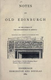 Cover of: Notes on old Edinburgh