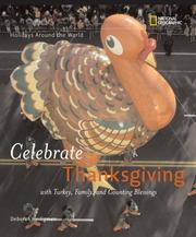 Cover of: Holidays around the World: Celebrate Thanksgiving | Deborah Heiligman