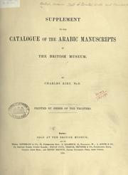 Cover of: Supplement to the catalogue of the Arabic manuscripts in the British Museum | British Museum. Department of Oriental Printed Books and Manuscripts.