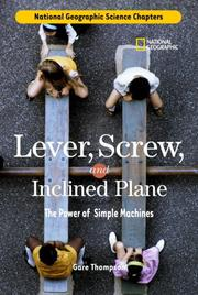 Cover of: Science Chapters: Lever, Screw, and Inclined Plane: The Power of Simple Machines (Science Chapters)