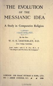 The evolution of the Messianic idea by Oesterley, W. O. E.