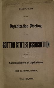 Cover of: Minutes of the organization meeting of the Cotton states association of the commissioners of agriculture