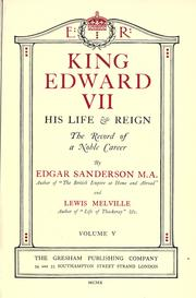 Cover of: King Edward VII, his life & reign: the record of a noble career.