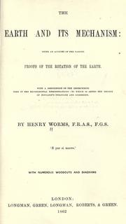 Cover of: The earth and its mechanism