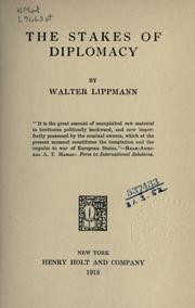 Cover of: The stakes of diplomacy by Walter Lippmann