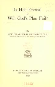 Cover of: Is hell eternal, or will God's plan fail?