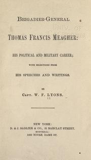 Cover of: Brigadier-General Thomas Francis Meagher by W. F. Lyons