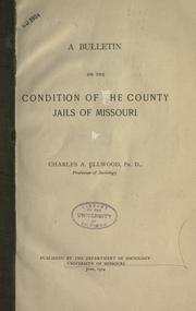 Cover of: A bulletin on the condition of the county jails of Missouri