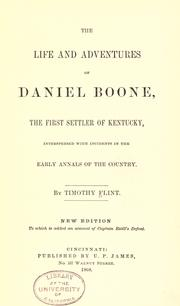 Cover of: The life and adventures of Daniel Boone: the first settler of Kentucky, interspersed with incidents in the early annals of the country.