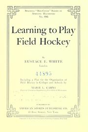 Cover of: Learning to play field hockey
