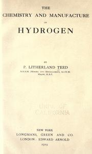 Cover of: The chemistry and manufacture of hydrogen | P. Litherland Teed
