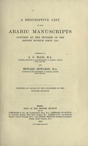 Cover of: A descriptive list of the Arabic manuscripts acquired by the Trustees of the British Museum since 1894 | British Museum. Department of Oriental Printed Books and Manuscripts.