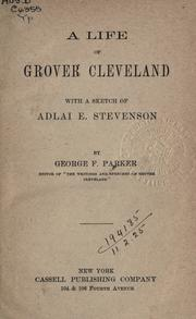 Cover of: A life of Grover Cleveland