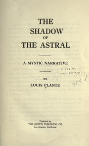 Cover of: The shadow of the astral