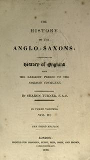 The history of the Anglo-Saxons by Turner, Sharon