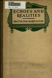 Cover of: Echoes and realities | Eaton, Walter Prichard