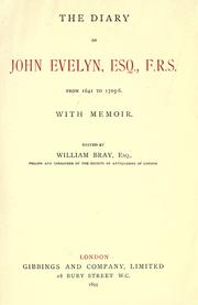 Cover of: The diary of John Evelyn, from 1641 to 1705-6, with memoir