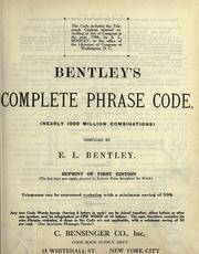 Cover of: Bentley's complete phrase code (nearly 1000 million combinations)