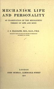 Cover of: Mechanism, life and personality | J. S. Haldane