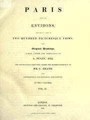Cover of: Paris and its environs | Augustus Pugin