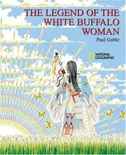Cover of: Legend of the White Buffalo Woman