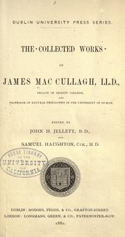 Cover of: The collected works of James MacCullagh