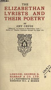 Cover of: The Elizabethan lyrists and their poetry