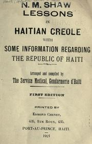 Cover of: Lessons in Haitian Creole with some information regarding the Republic of Haiti. by Haiti (Republic). Gendarmerie. Service Medical.