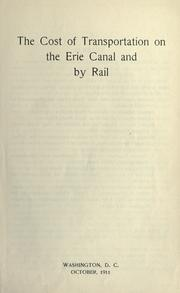 Cover of: The cost of transportation on the Erie Canal and by rail