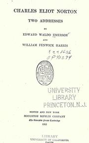 Cover of: Charles Eliot Norton: two addresses