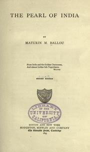 Cover of: The Pearl of India by Ballou, Maturin Murray