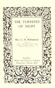 Cover of: The turnstile of night | Alice Muriel Williamson
