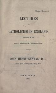 Cover of: Lectures on Catholicism in England: delivered in the Corn Exchange, Birmingham
