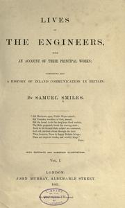 Lives of the engineers by Samuel Smiles