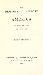 Cover of: The diplomatic history of America: its first chapter 1452-1493-1494