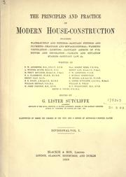 Cover of: The principles and practice of modern house-construction