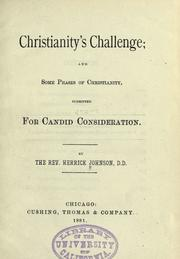 Cover of: Christianity's challenge: and some phases of Christianity submitted for candid consideration