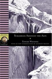 Cover of: Scrambles Amongst the Alps (NG Adventure Classics)