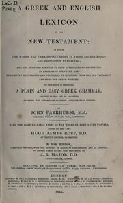 A Greek and English lexicon to the New Testament by Parkhurst, John