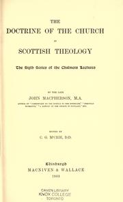 Cover of: The doctrine of the church in Scottish theology | MacPherson, John of Dundee.