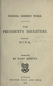 The president's daughters by Fredrika Bremer