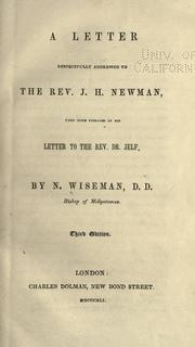 Cover of: A letter respectfully addressed to the Rev. J.H. Newman