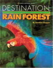 Cover of: Destination--rain forest | Jonathan Grupper